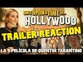 Once Upon a Time in Hollywood - REVIEW - ANÁLISIS TRAILER - REACTION - OPINIÓN - ERASE UNA VEZ