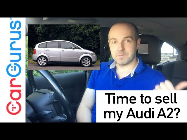 Is it time to sell my Audi A2? | CarGurus UK at home