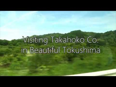 Visiting Takahoko Co. in  Beautiful Tokushima