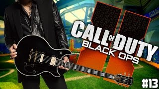 playing guitar on black ops 2 ep 13 fangirls