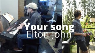 Your Song - Elton John (Justin J. Moore Cover)