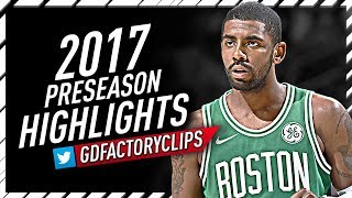 Kyrie Irving 2017 Preseason Offense Highlights Montage - Celtics Debut!