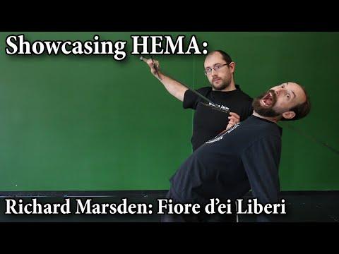Richard Marsden: Fiore de'i Liberi - Showcasing HEMA