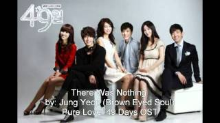 There Was Nothing - Jung Yeop [Brown Eyed Soul] (Pure Love/49 Days OST) + MP3 DL