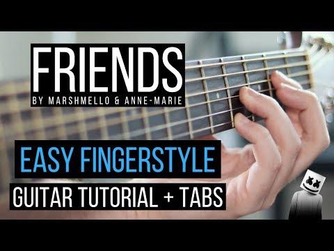 FRIENDS Guitar Tutorial / Marshmello & Anne-Marie / EASY Fingerstyle for BEGINNERS