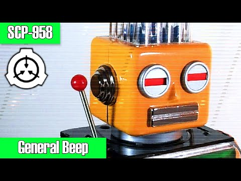 SCP-958 General Beep | object class safe | toy / Doctor Wondertainment scp