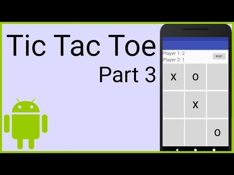 How to Make a Tic Tac Toe Game in Android - Part 3 - FINISHING THE GAME - Android Studio Tutorial
