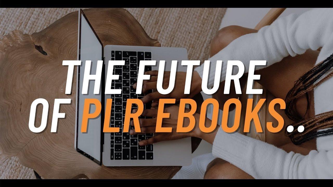 The Future of PLR eBooks Will Surprise You