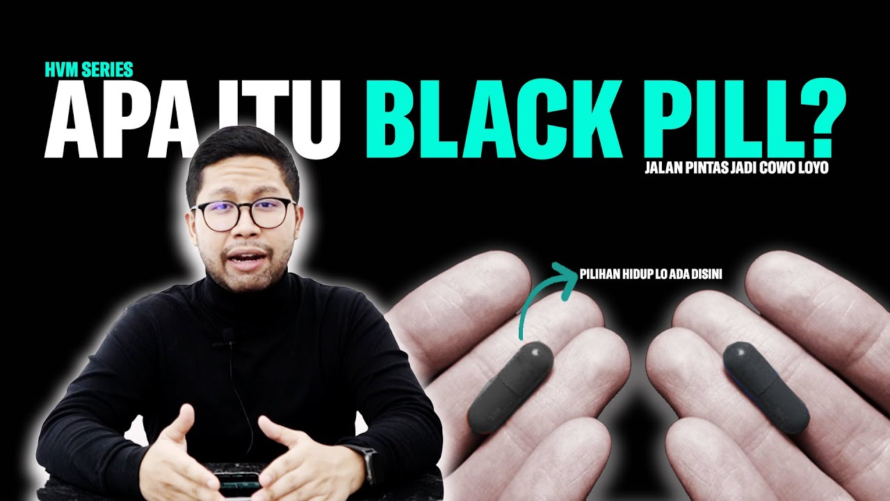 BLACK PILL, ISTILAH BUAT COWOK MADESU YANG PERLU LO HINDARI