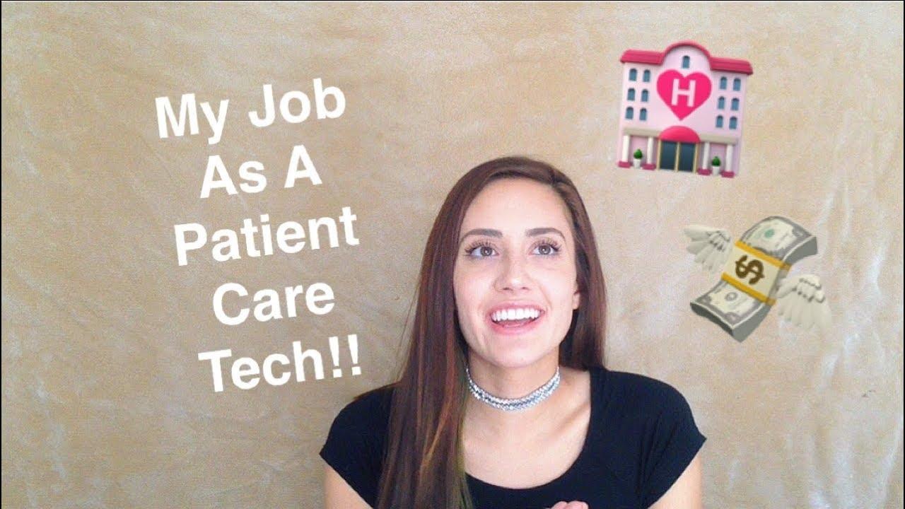 PCT Job Experience: Pay/Duties/Struggles