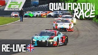 ADAC 24h Qualification Race 2018 at the Nürburgring | Full Length | English Commentary