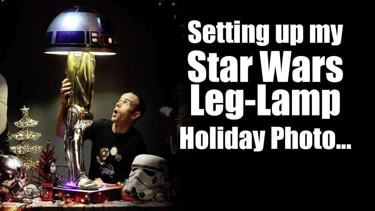 Setting Up My Star Wars Leg Lamp 2014 Holiday Photo   YouTube