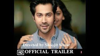 OCTOBER | Official Trailer | Varun Dhawan | Banita Sandhu |13 April 2018|Banita Sandhu acts for Free