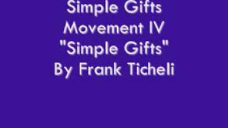 "Simple Gifts: Movement 4 - ""Simple Gifts"" By Frank Ticheli"