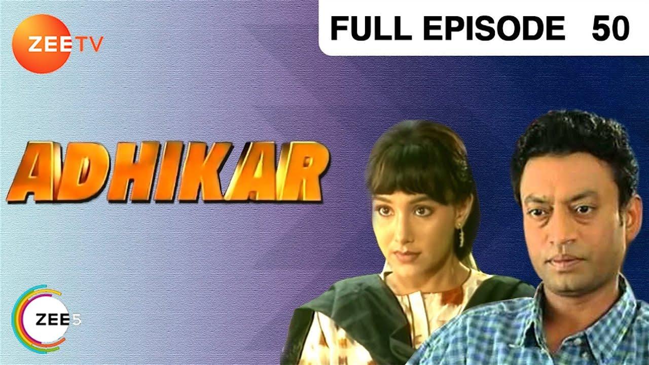 Adhikar | Full Episode - 50 | Sachin Khedekar, Shefali Shah | Zee TV