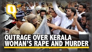 The Quint: Outrage over Brutal Rape and Murder of Dalit Woman in Kerala