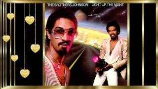 The Brothers Johnson  *✰* Closer to the One That You Love *✰*