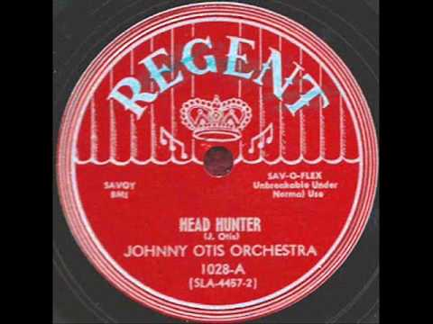Johnny Otis - Head Hunter - 1950