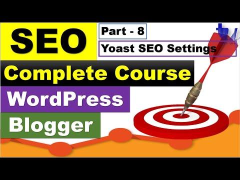 Complete SEO Course for WordPress & Blogger | Part 8 - Yoast SEO Plugin Complete Setup [Urdu/Hindi]