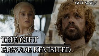 Game of Thrones | The Gift | Episode Revisited (Sn5Ep7)