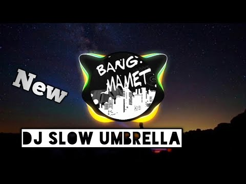 dj-umbrella-  -dj_slow-  -ngebass-puoll