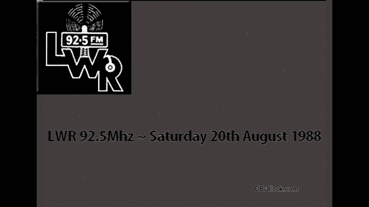 LWR 92.5Mhz ~ 20/08/1988 ~ London Pirate Radio [R002S2]