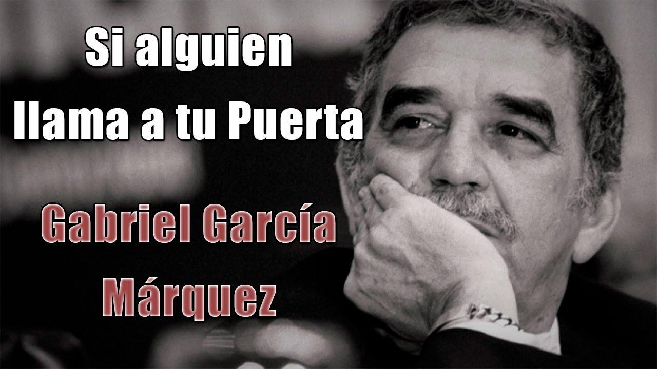 Tremendo Gabriel García Marquez Si Alguien Llama A Tu Puerta Voz Feneté