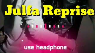 Zulfa Reprise 8D |Dr Zeus |JazDhami (Yasmine, Shortie & Fateh)