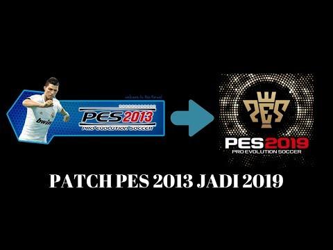 cara-instal-pes-2013-dan-patch-jadi-pes-2019-mantap!!!