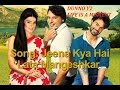 song trailer: jeena kya hai (dunno y2 life is a moment)  Picture