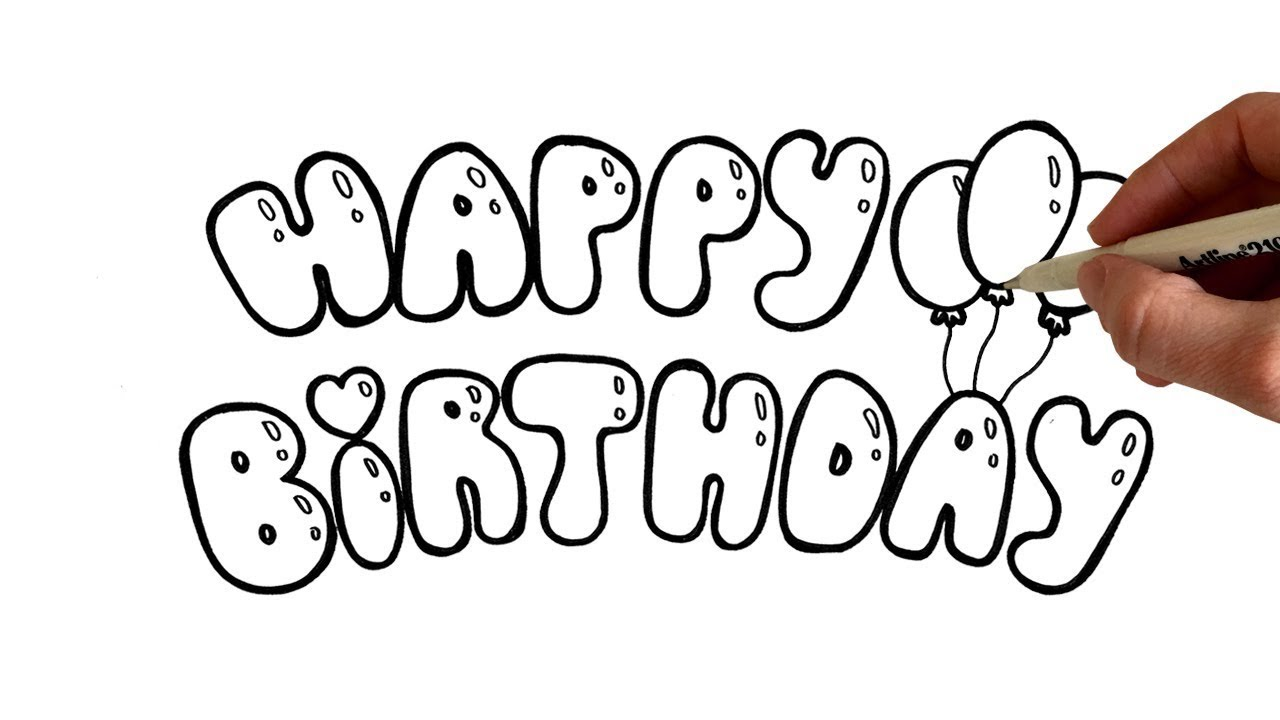 how to write happy birthday in bubble balloon letters coloring page learn to draw learn to color