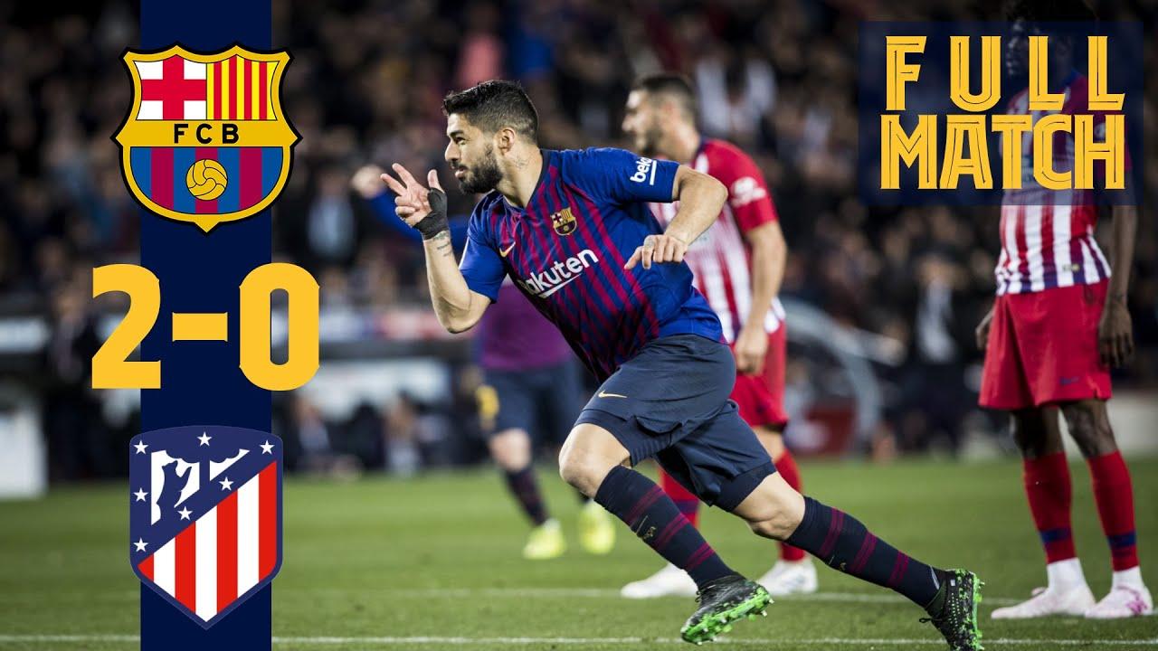 Download FULL MATCH: Barça 2 - 0 Atlético Madrid (2019) HOW BARÇA SECURED THE 2018/19 TITLE!