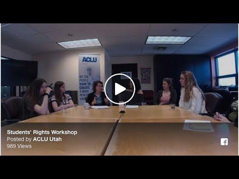 ACLU of Utah: Students' Rights Workshop