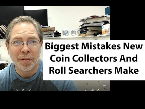 Biggest Mistakes New Coin Collectors And Roll Searchers Make
