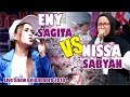ENY SAGITA VS NISSA SABYAN