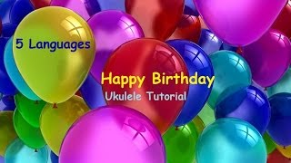 Happy birthday - Ukulele Tutorial [Tabs, Chords, Strumming, 5 Languages]