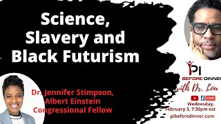 Science, Slavery and Black Futurism
