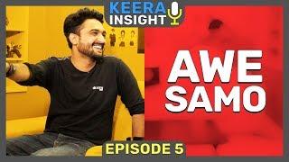 Awesamo (from KhujLee Family)   Episode 5 - Keera Insight   MangoBaaz