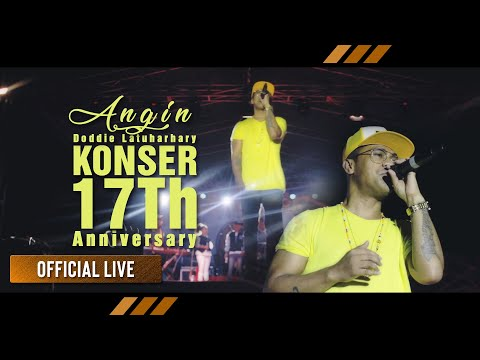Doddie Latuharhary - ANGIN | Konser 17Th Anniversary (Official Concert)