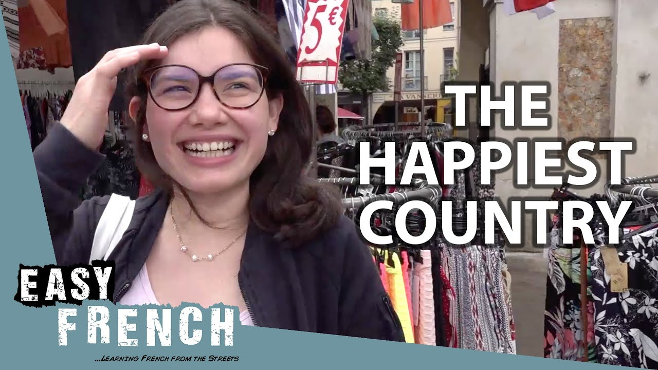What's the Happiest Country in the World? | Easy French 109