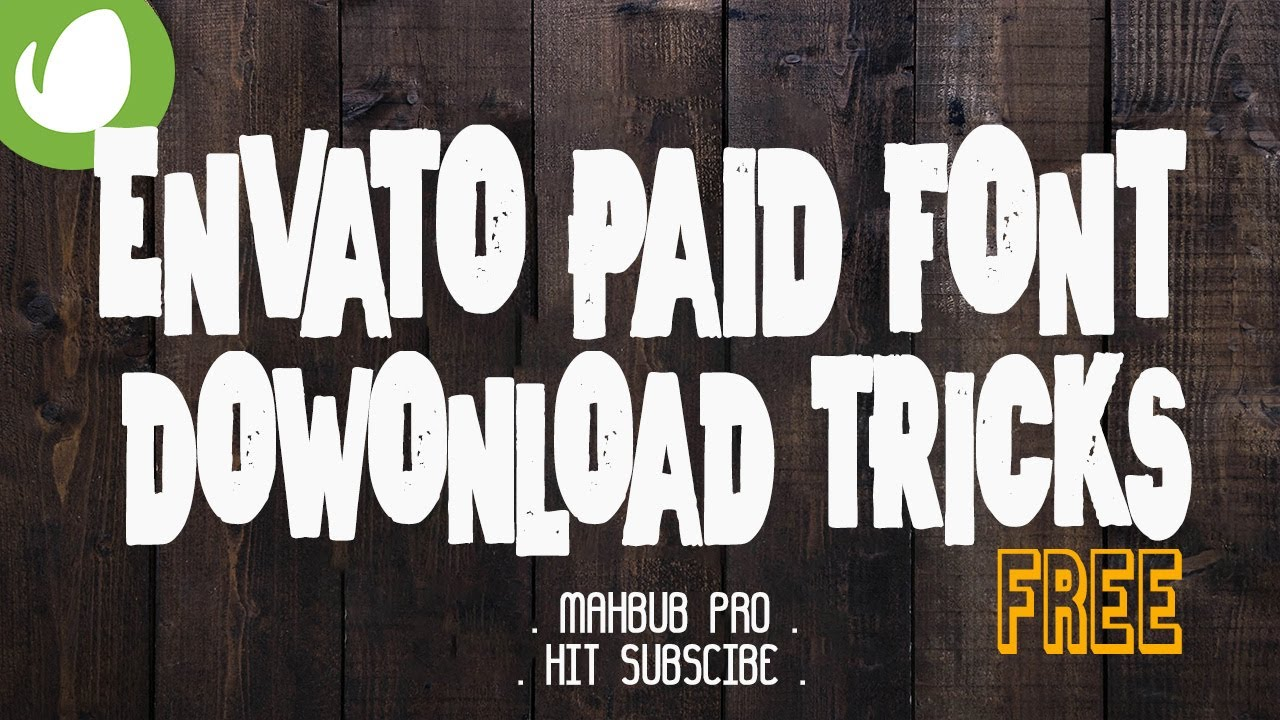 Envato Paid Font Download Tricks ( Free )