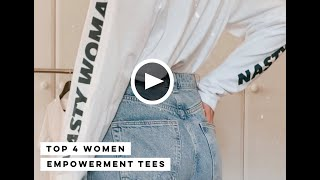 Top 4 Women Empowerment Tees
