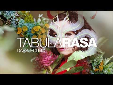 Björk - Tabula Rasa - DarkJedi Mix