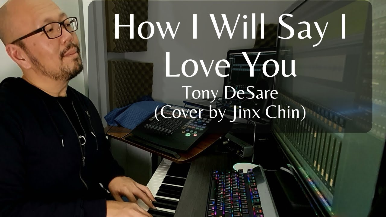 New Cover Song - How I Will Say I Love You