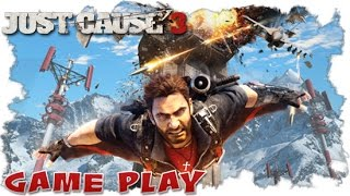 Just Cause 3 - Welcome Home - Gameplay I