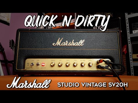 Marshall Studio Vintage SV20H! Quick 'n Dirty!