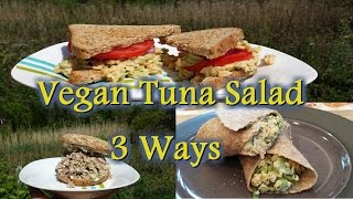 Vegan Tuna Salad - 3 Ways!