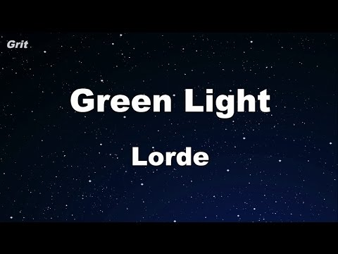 Green Light - Lorde Karaoke 【No Guide Melody】 Instrumental