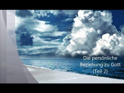 Beziehung zu Gott - Teil 2 (Christian Meisel)