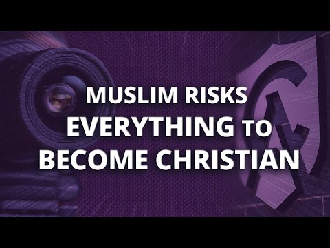 Muslim Risks Everything to Become Christian